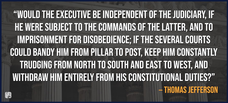 Thomas Jefferson on Separation of Powers